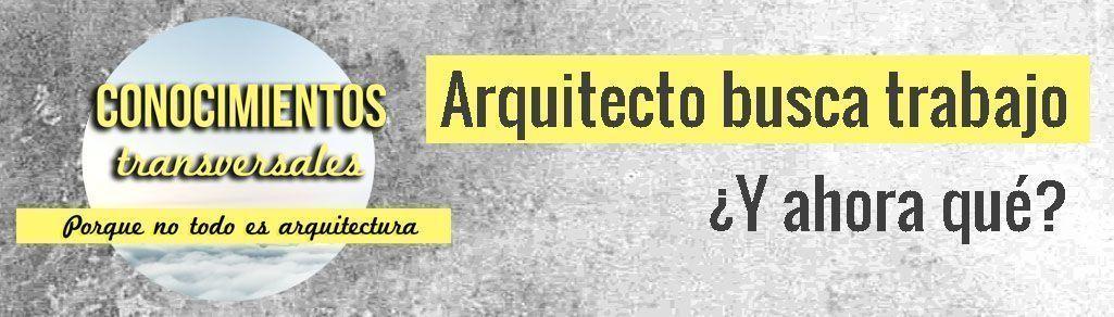 Arquitecto busca trabajo