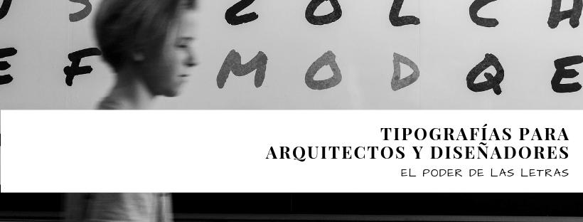 tipografias para arquitectos