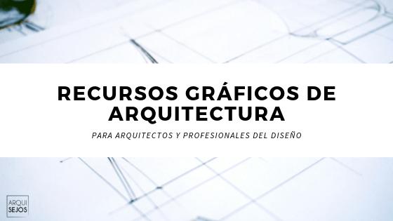recursos arquitectura graficos