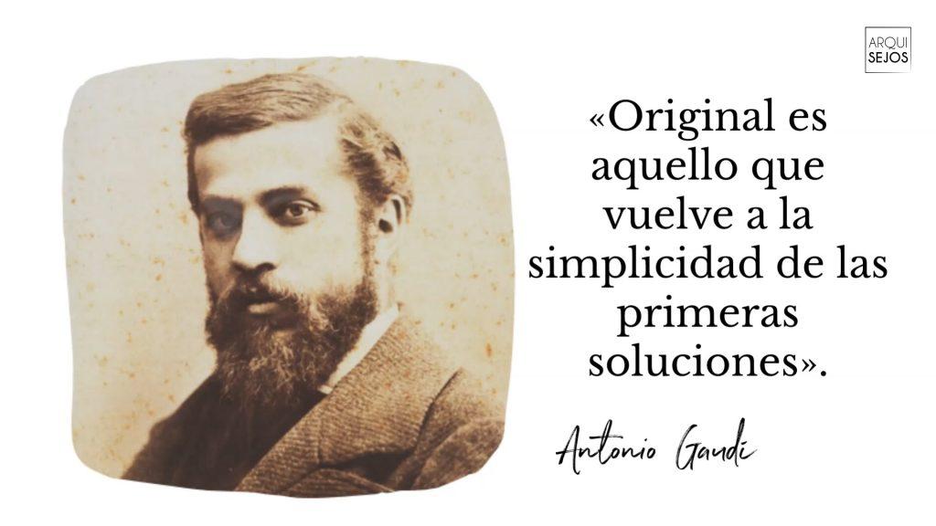 Frase de Antonio Gaudí
