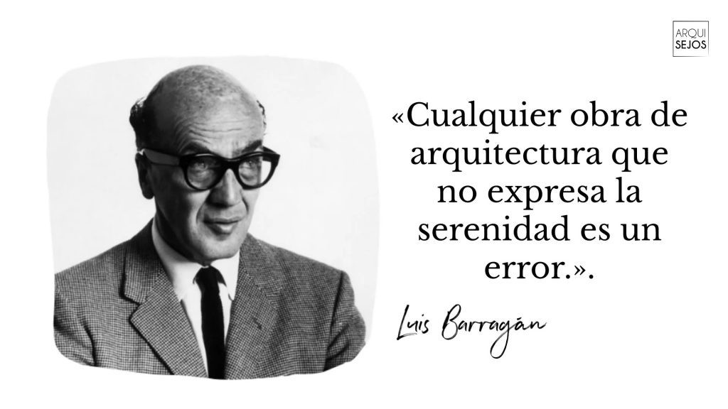 Cita de arquitectos luis Barragán arquitecto