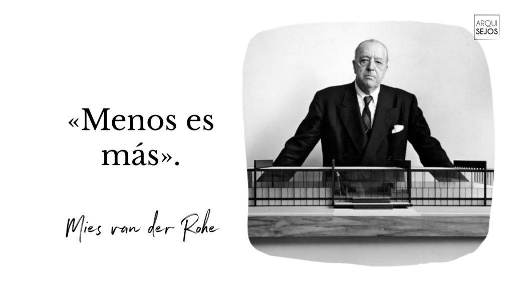 Frases de arquitectura_Mies Van de Rohe