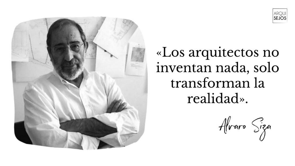 Citas de arquitectos- Alvaro Siza