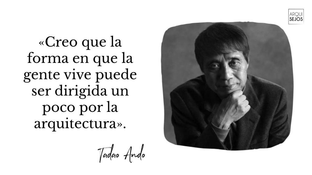 Frase de Tadao Ando
