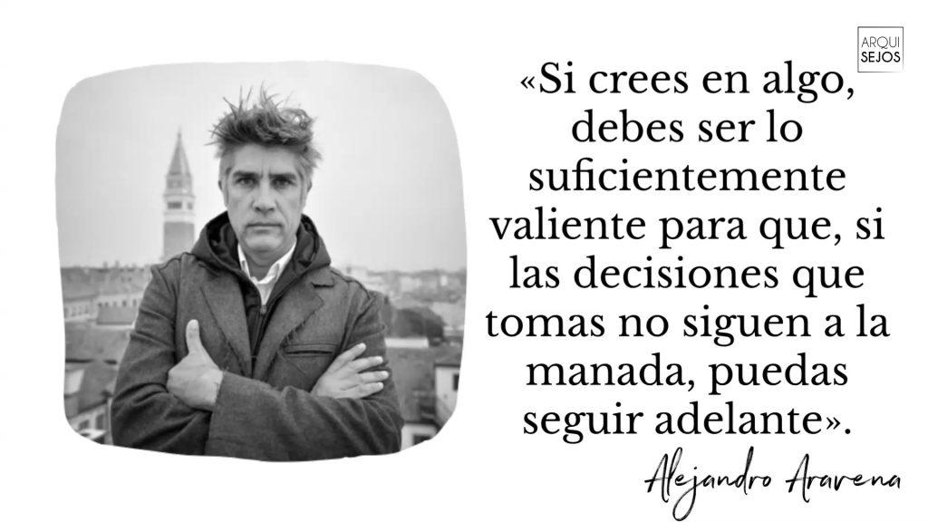 Frase de Alejandro Aravena arquitecto