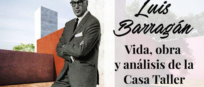 Luis Barragán y su Casa Taller
